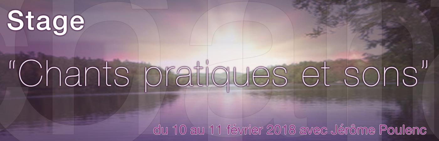 Stage chants pratiques et sons du 10 au 11 février 2018 Jérôme Poulenc
