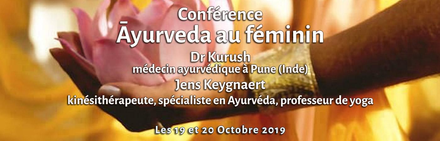 """Conférence """"Āyurveda au féminin"""" animée par Dr Kurush, médecin ayurvédique à Pune (Inde) et Jens Keygnaert, kinésithérapeute, spécialiste en Ayurvéda, professeur de yoga"""