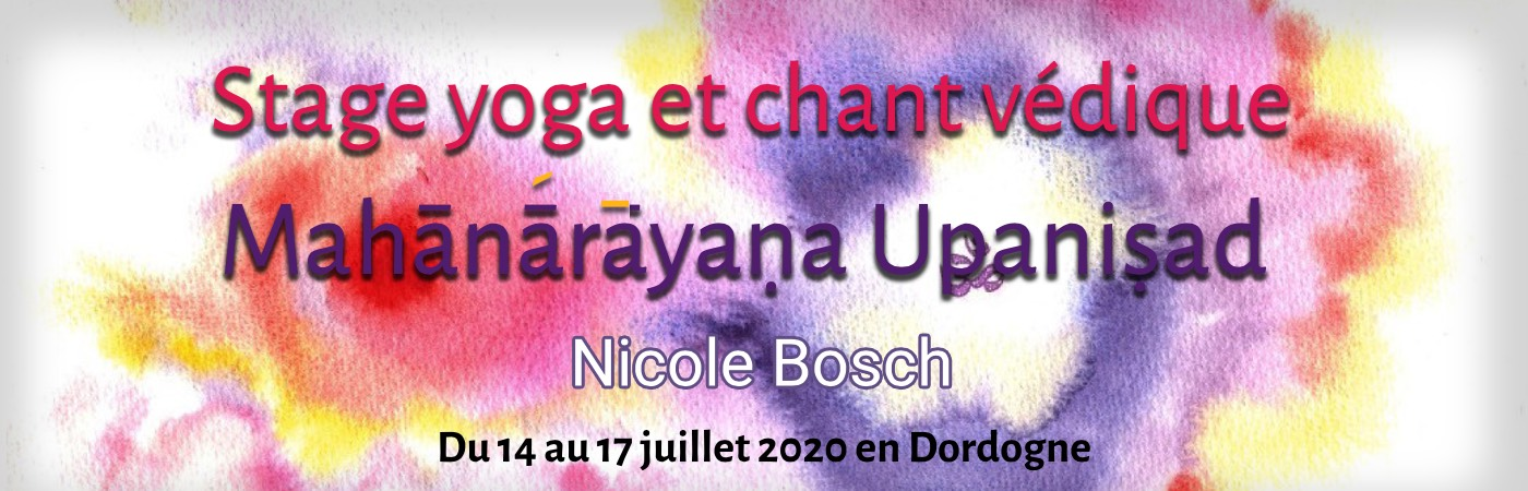 Formation certifiante « Yoga & Chant Védique : Mahānārāyaṇa Upaniṣad » par Nicole Bosch
