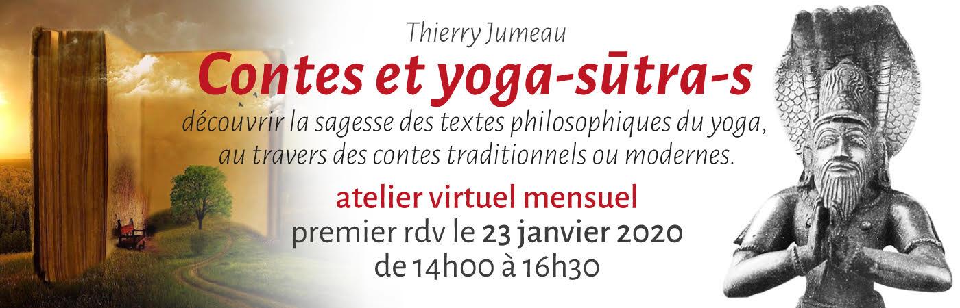 Ateliers virtuels contes et yoga-sutra-s assurées par Thierry Jumeau